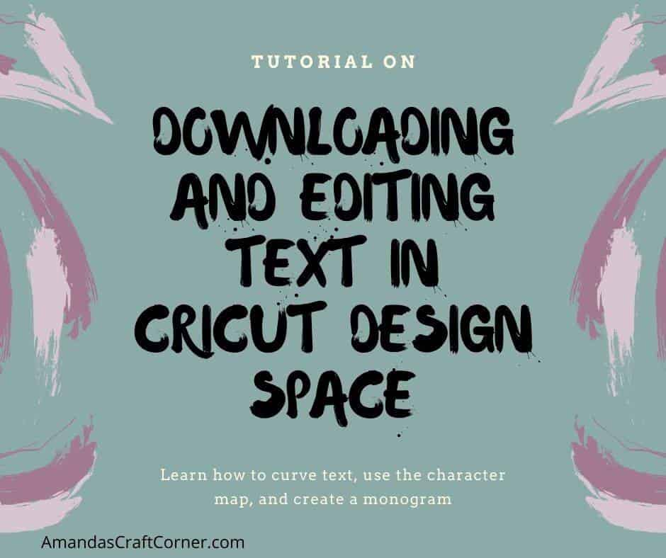 Downloading and editing text in cricut design space