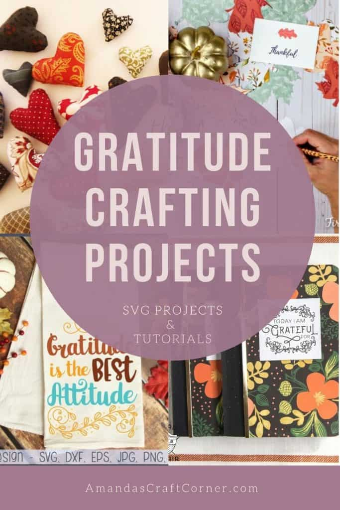 Gratitude Crafting Projects- Lets open our hearts and fill our spirits with these beautiful family fun Gratitude crafting projects