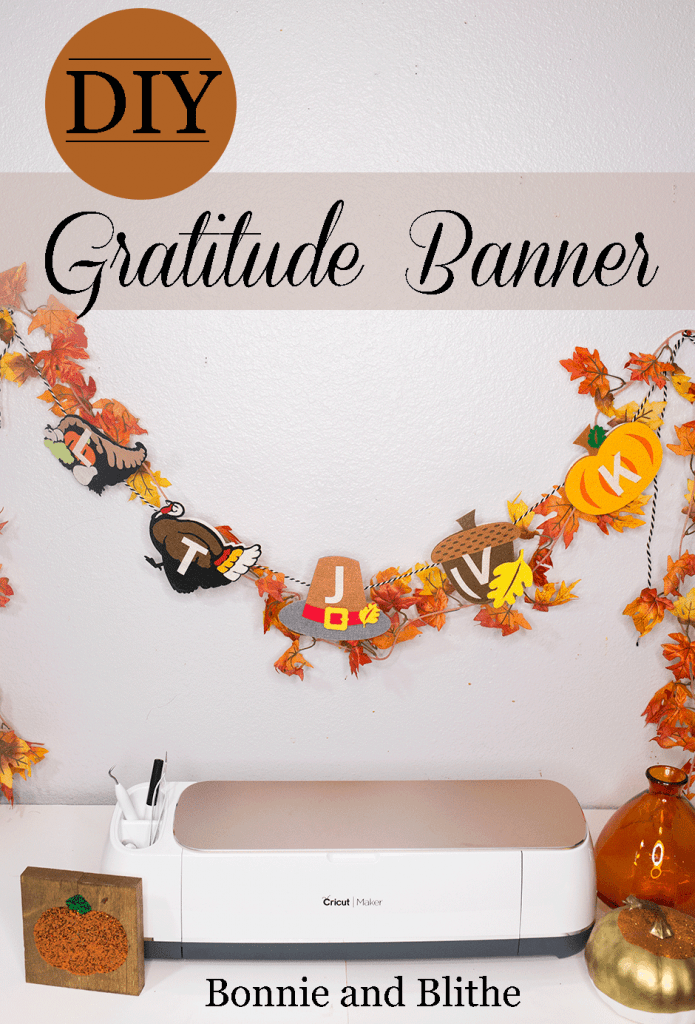 Crafting a DIY FELT GRATITUDE BANNER created by Bonnie and Blithe
