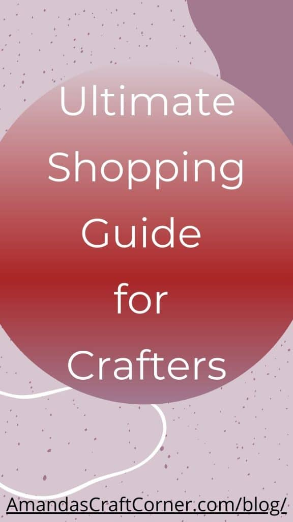 The Ultimate Shopping guide for those creative crafters!