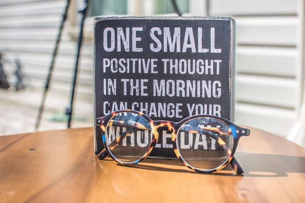 Affirmations to start your day- One small positive thought in the morning can change your whole day