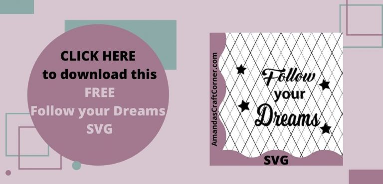 FREE Follow your Dreams SVG
