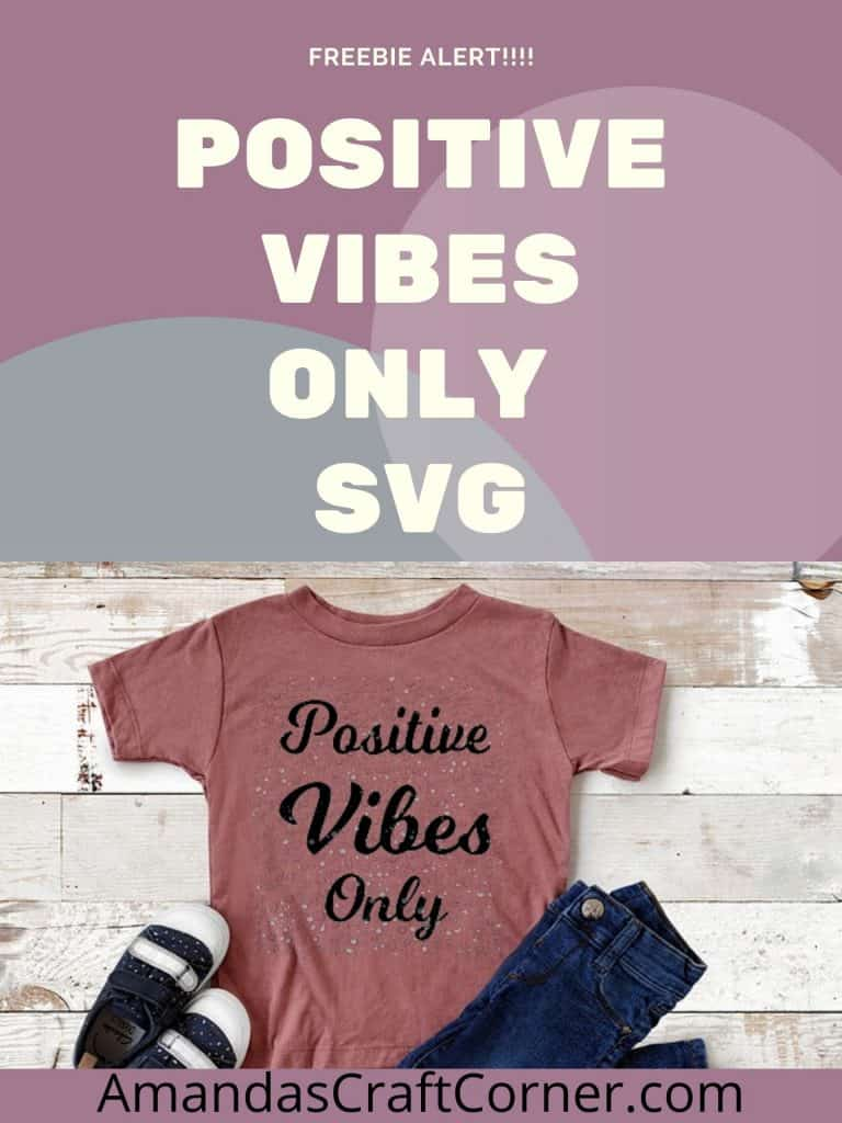 Positive Vibes Only FREE SVG