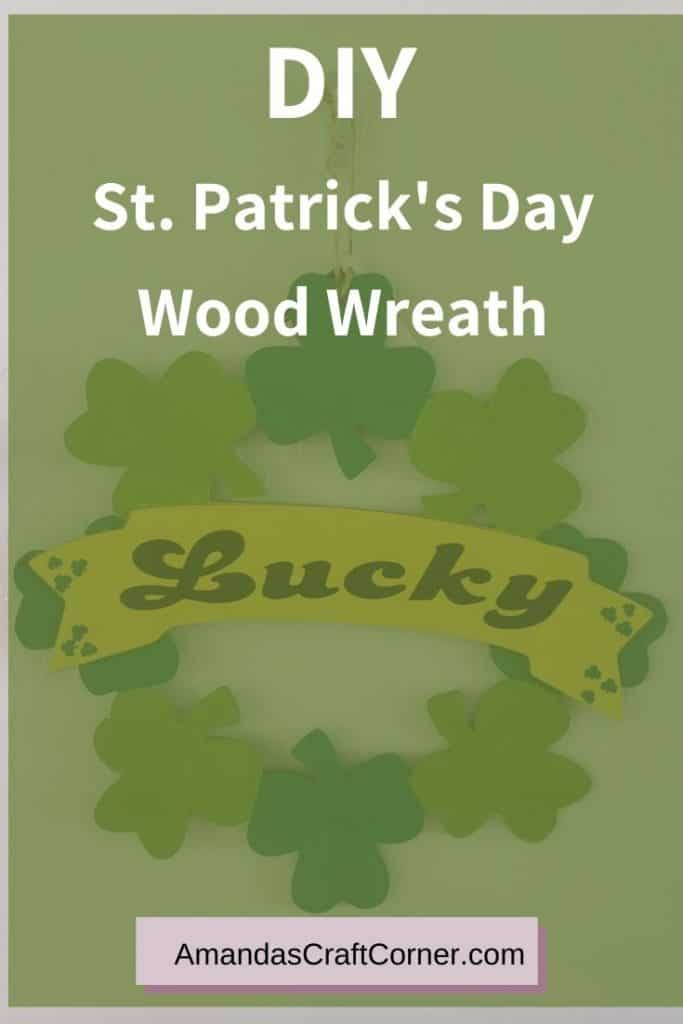 DIY St. Paddy's Day wood Wreath. Wreath from the Dollar Store