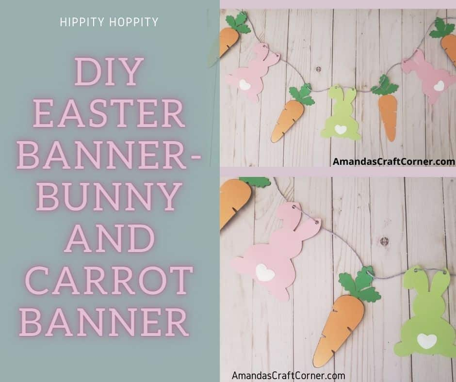 Easter Bunny and Carrot Banner-DIY