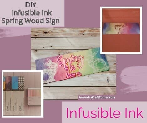 Infusible Ink DIY Spring Wood Sign