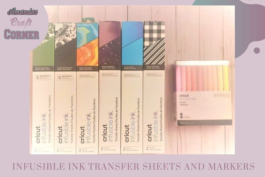 Infusible Ink Transfer Sheets and Infusible Ink Markers