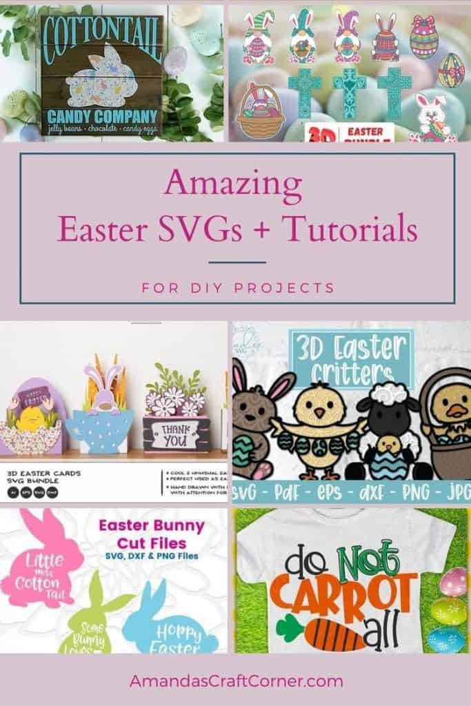 Amazing Easter SVGs and a few tutorials so we can create and make some incredible DIY Easter Projects ranging from shirts, totes, mugs, outdoor porch signs, cards, paper crafts and so much more!