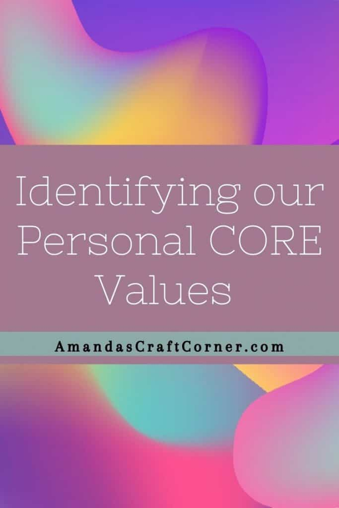 Identifying your Personal Core Values