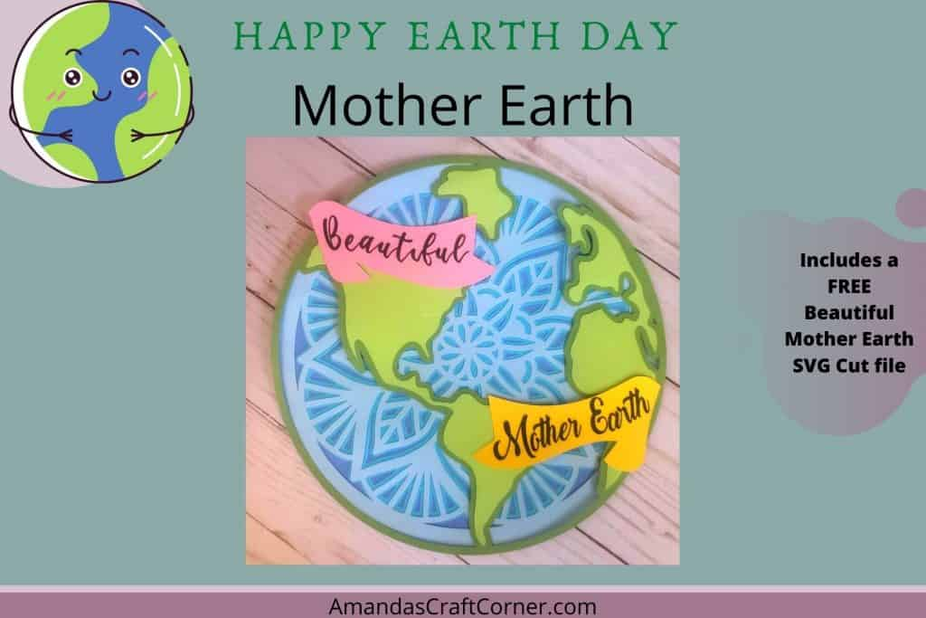 to honor our beautiful Mother Earth-free svg cut file included