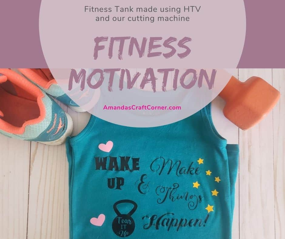 Creating a Fitness tank or shirt with HTV and our cutting machine