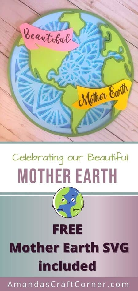 Our finished DIY paper craft project in honor of our Mother Earth