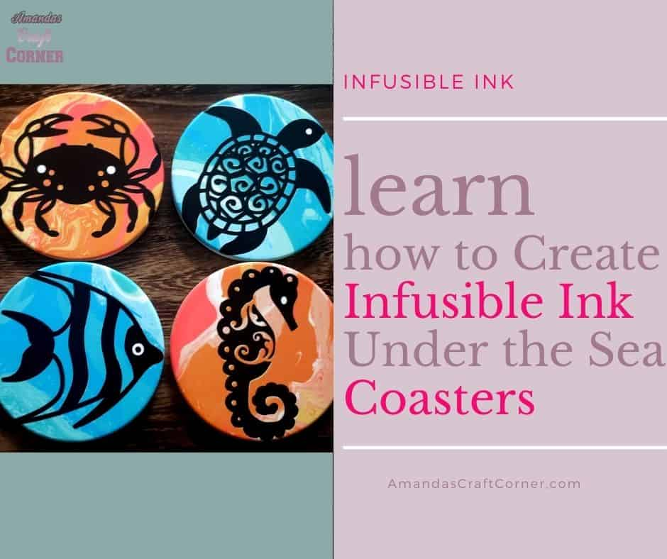 DIY Infusible Ink Coasters-Under the Sea