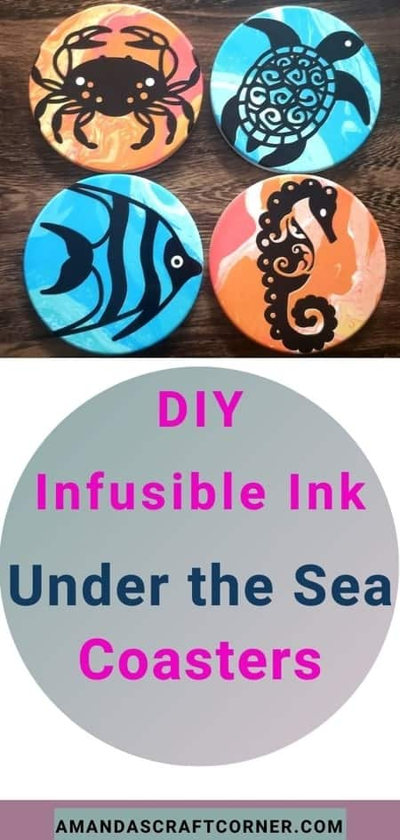 Creating our very own DIY Infusible Ink - Under the Sea Coasters