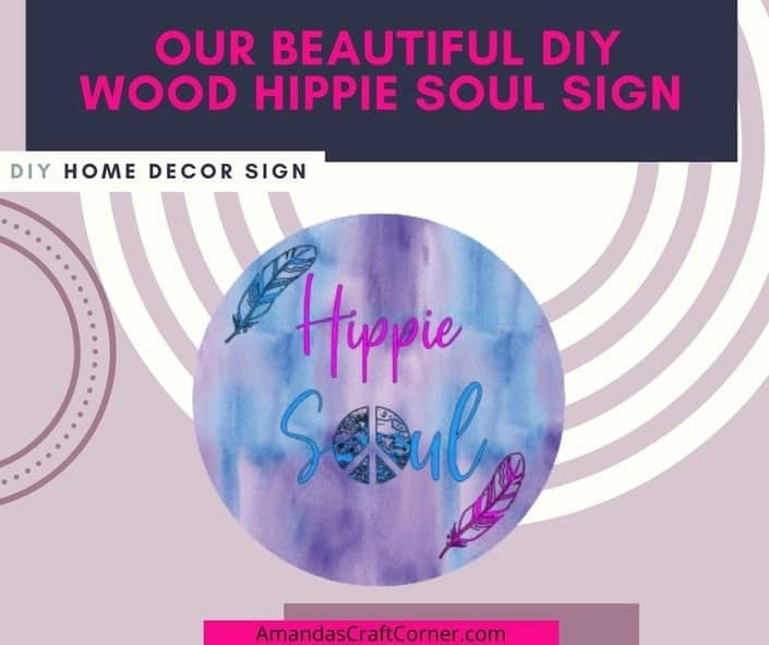 Our completed DIY Wood Home Decor Sign that reads Hippie Soul with 2 feathers