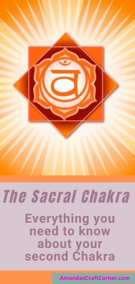 The Sacral Chakra- All you need to know about your second Chakra